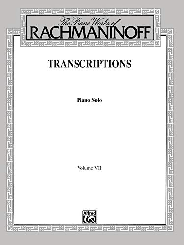 PIANO WORKS OF RACHMANINOFF VO: Transcriptions (Piano Solos) (Belwin Edition)