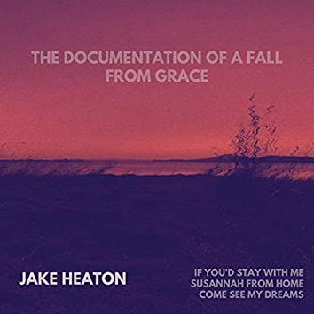 The Documentation of a Fall from Grace