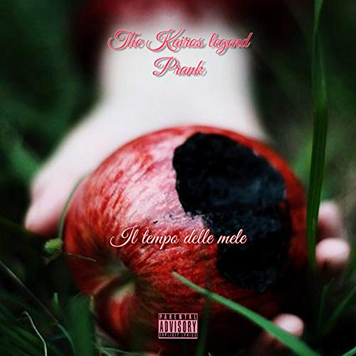 Il tempo delle mele (feat. Prank) [Explicit]