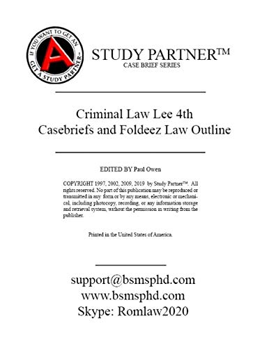 Casebriefs and Foldeez Law Outline for Criminal Law, Cases and Materials 4th Edition by Lee ISBN 9781683284062, 1683284062 -  ABN Study Partner