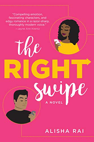 The Right Swipe: A Novel (English Edition)