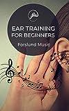 Ear Training: For Beginners