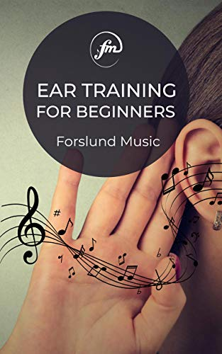 Ear Training: For Beginners