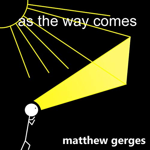 As the Way Comes audiobook cover art