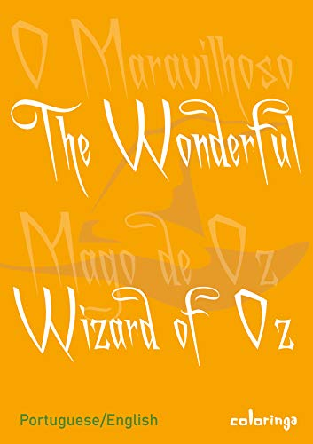 Learn Portuguese by Reading The Wonderful Wizard of Oz With Translation from English (1) (English Edition)
