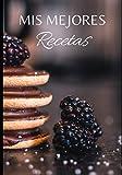 MIS MEJORES RECETAS: 100 páginas para escribir todos sus platos y pasteles favoritos