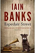 [Espedair Street] [Author: Banks, Iain] [June, 2013]