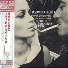 Bewitched by Eddie (Trio) Higgins (2001-12-18)