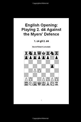 English Opening: Playing 2. d4 Against the Myers' Defence: 1. c4 g5 2. d4