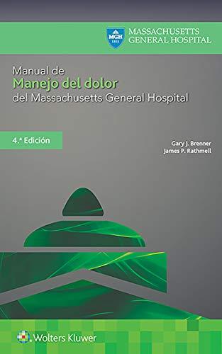 Manual de Manejo del Dolor del Massachusetts General Hospital (Spanish Edition)