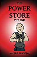 The Power Store: The End