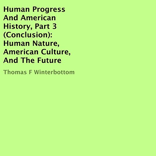 Human Progress And American History, Part 3 cover art