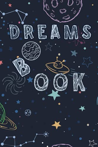 dreams book: What I Dream Last Night :Dream Journal - Notebook And Diary For Recording Dream Interpretations: Compact Bedside Table Size Perfect Gift For Women, Girls, Men, and Kids