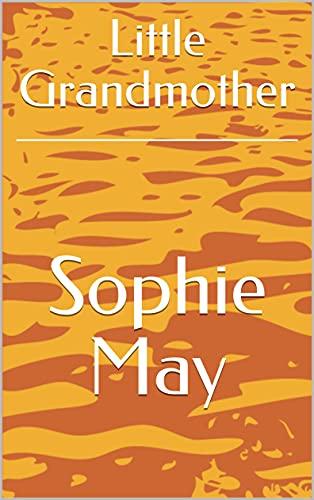 Little Grandmother (English Edition)