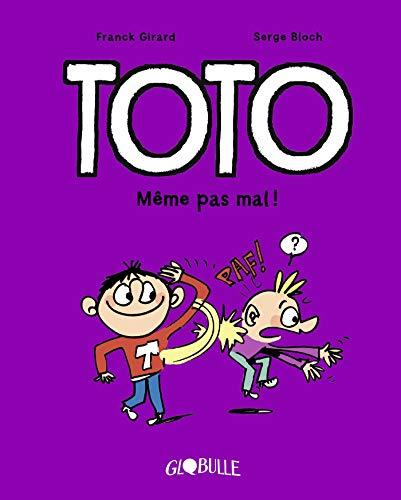 Toto BD, Tome 03: Même pas mal ! (Toto BD (3))