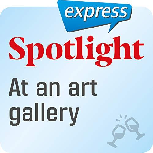 Spotlight express - Ausgehen: Wortschatz-Training Englisch - In einer Kunstgalerie Titelbild