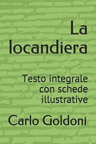 La locandiera: Testo integrale con schede illustrative
