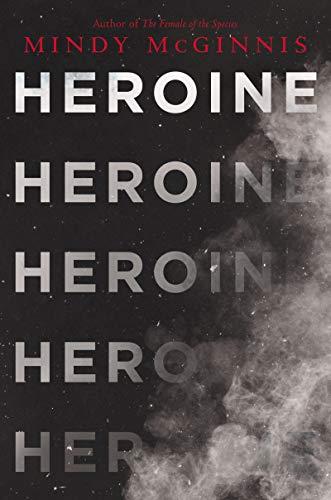 Heroine by [Mindy McGinnis]
