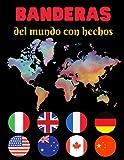 banderas del mundo con hechos: Banderas de colores para todos los países del mundo: regalo de geografía para niños y adultos | Diversión creativa y ... guías de colores para todas las banderas