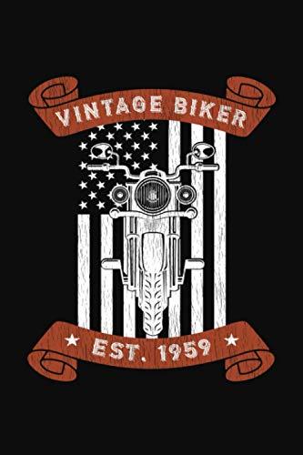 Vintage Biker Est. 1959: Motorcycle Lover Birthday Gift Journal for Men and...