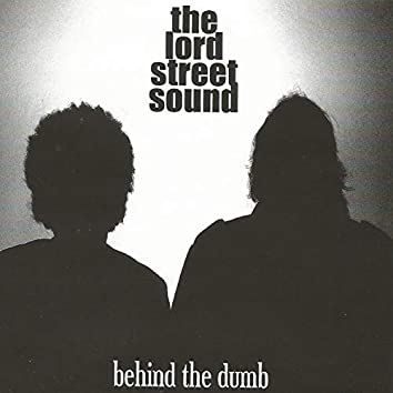 Behind the Dumb