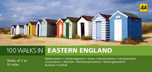 100 Walks in Eastern England (AA 100 Walks in)