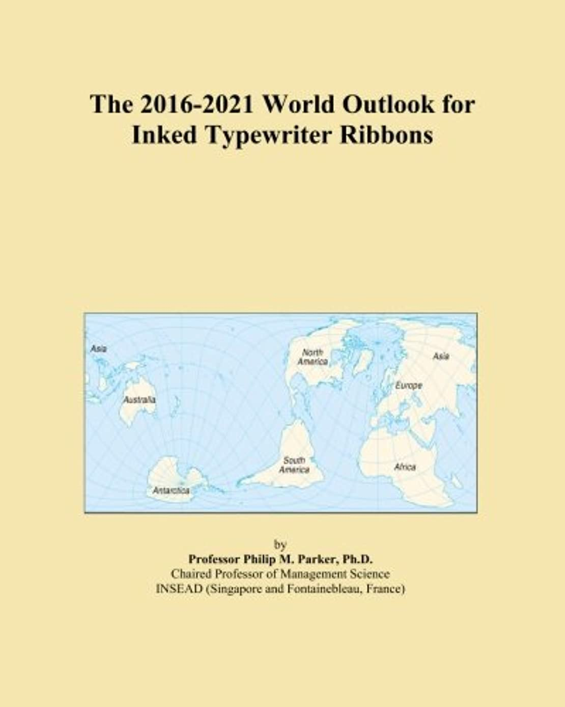 傷つきやすい表示突き刺すThe 2016-2021 World Outlook for Inked Typewriter Ribbons