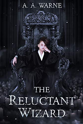 The Reluctant Wizard by [A. A.  Warne]