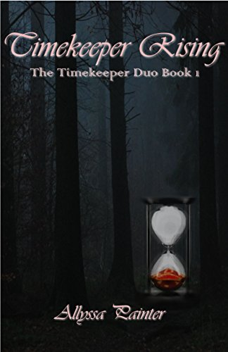 Timekeeper Rising (The Timekeeper Duo Book 1) (English Edition)
