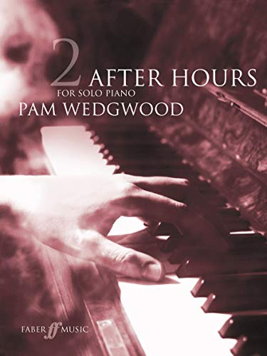 Wedgwood, P: After Hours Book 2: (Piano)