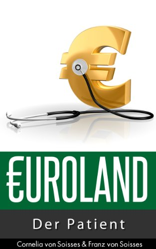 Euroland: Der Patient (German Edition)