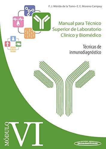 Manual para Técnico Superior De laboratorio clínico y Biomédico (Módulo VI. Técnicas de inmunodiagnóstico)