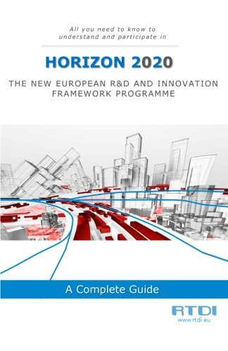 Horizon 2020: All you need to know and understand to participate in H2020