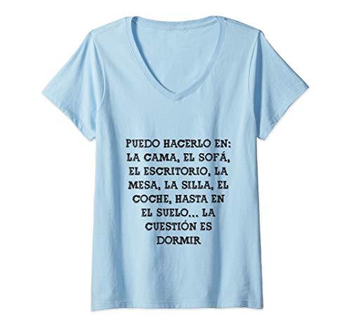 Mujer La cuestión es dormir Frase Divertida Gracioso Mensaje Camiseta Cuello V