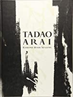 Tadao Arai kimono hair styling