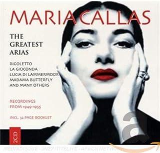 Maria Callas sings her Greatest Arias: Rigoletto, La Gioconda, Lucia di Lammermoor, Madama Butterfly, La Bohème, La Traviata, Norma, Tosca, Macbeth, amo!