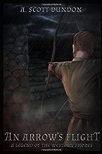 An Arrow's Flight: A Legend of the Western Shores (Legends of the Western Shores Book 1) (Second Edition)
