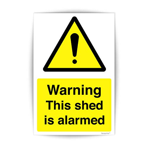 This Shed is Alarmed Sign Self Adhesive Waterproof Vinyl Sticker 100mmx150mm V1157