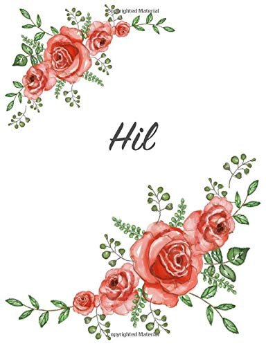 Hil: Personalized Notebook with Flowers and First Name – Floral Cover (Red Rose Blooms). College Ruled (Narrow Lined) Journal for School Notes, Diary Writing, Journaling. Composition Book Size