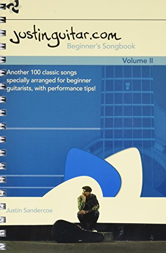 The Justinguitar.com Beginner's Songbook Volume 2 (Guitar Book): Noten für Gitarre: Another 100 Classic Songs Specially Arranged for Beginner Guitarists