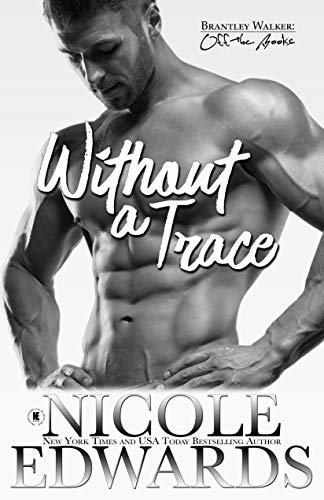 Without a Trace (Brantley Walker: Off the Books Book 2)