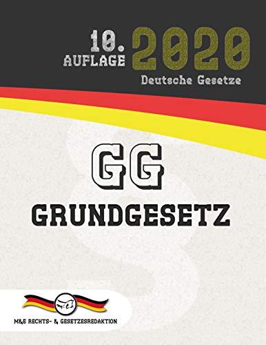 GG - Grundgesetz: (Aktuelle Gesetze 2020)