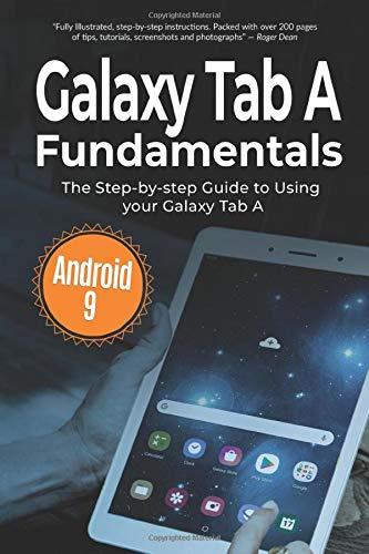 Galaxy Tab A Fundamentals: The Step-by-step Guide to Using Galaxy Tab A (Computer Fundamentals)