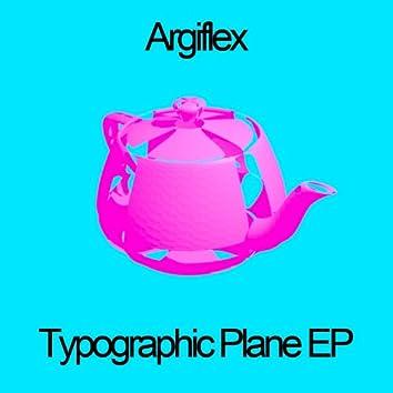 Typographic Plane - EP