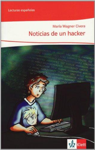 Noticias de un hacker (A2) (Lecturas españolas)