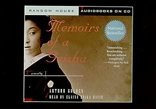By Arthur Golden Memoirs of a Geisha (Abridged) [Audio CD]