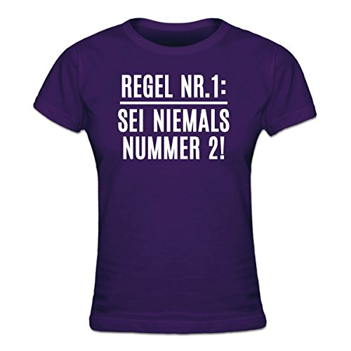 Shirtcity Regel Nr. 1: Sei Niemals Nummer 2! Frauen T-Shirt by