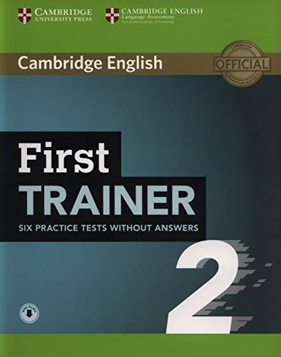 First Trainer 2 Six Practice Tests Without Answers with Audio [Lingua inglese]