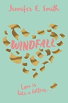 Windfall by [Jennifer E. Smith]