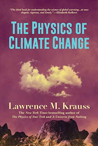 Compare Textbook Prices for The Physics of Climate Change  ISBN 9781642938166 by Krauss, Lawrence M.
